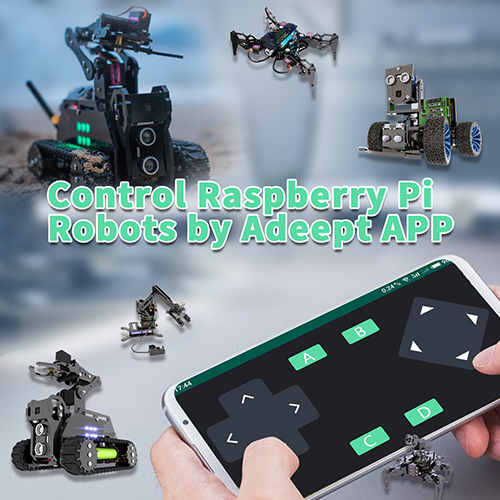 How to Control a Raspberry Pi Robot by Adeept APP